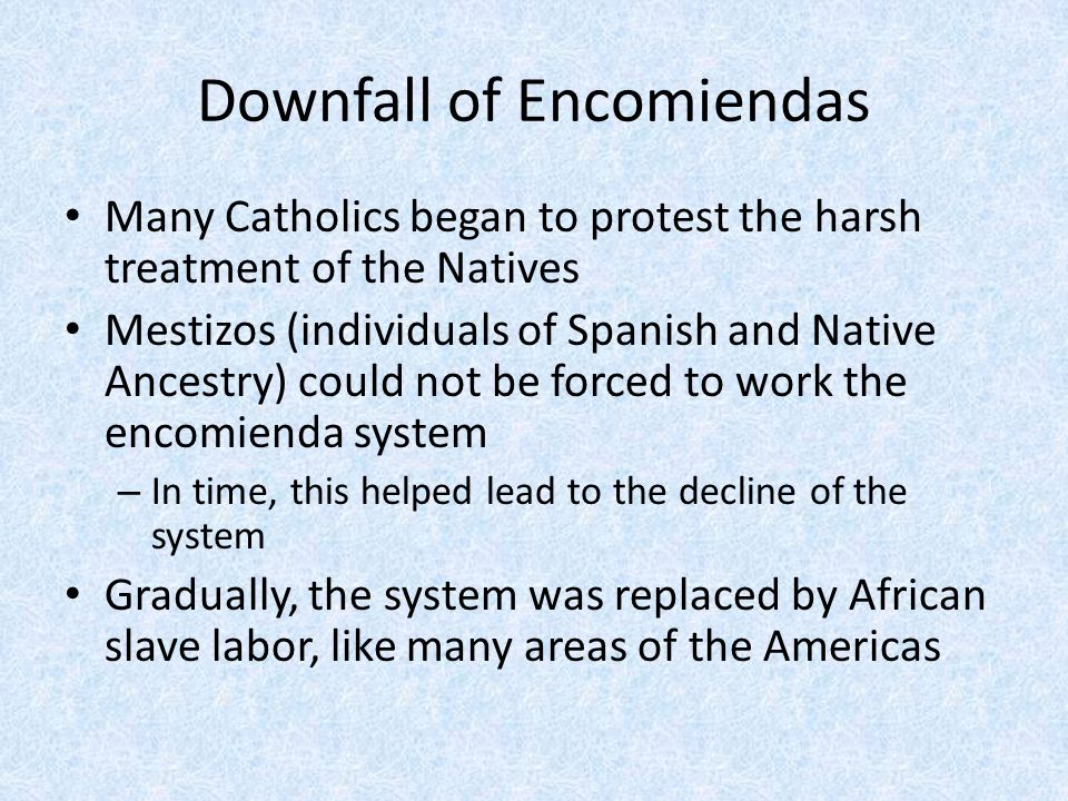Downfall of Encomiendas