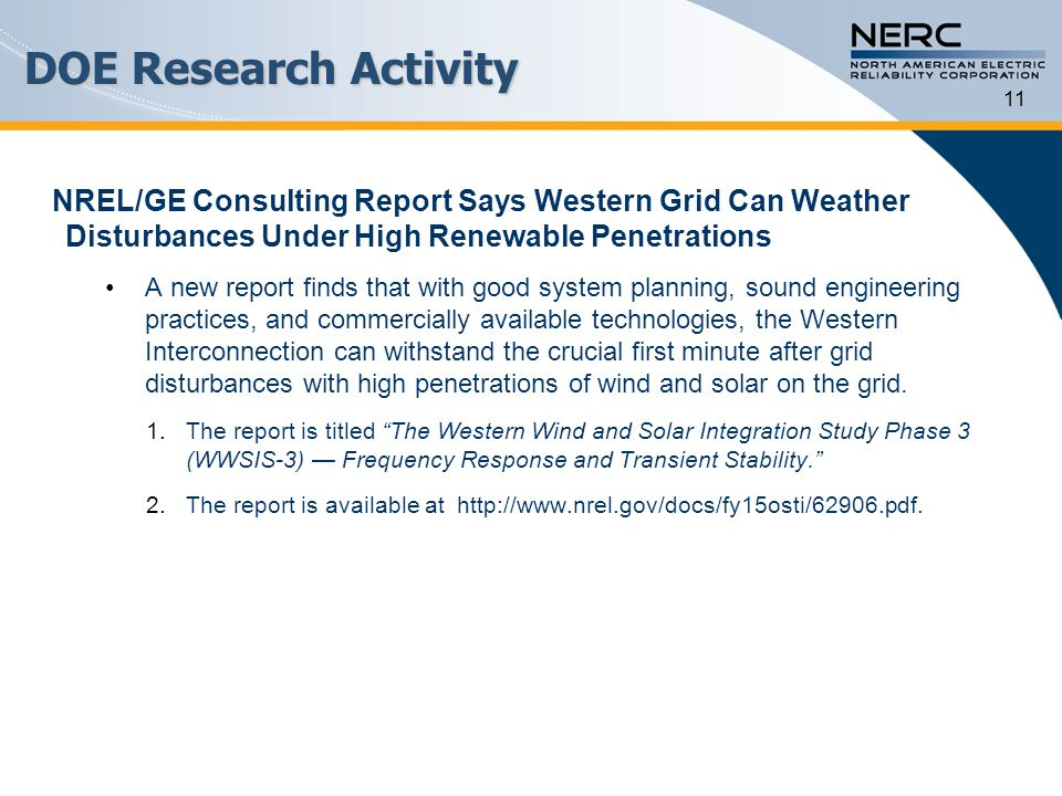 DOE Research Activity 11. NREL/GE Consulting Report Says Western Grid Can Weather Disturbances Under High Renewable Penetrations.