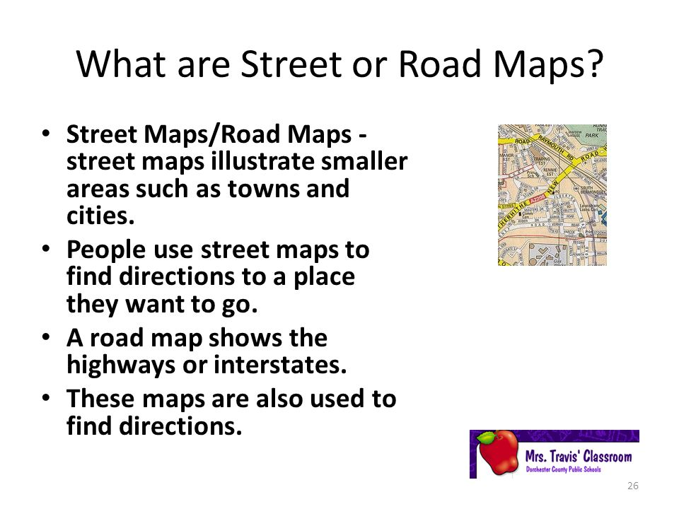 What are Street or Road Maps