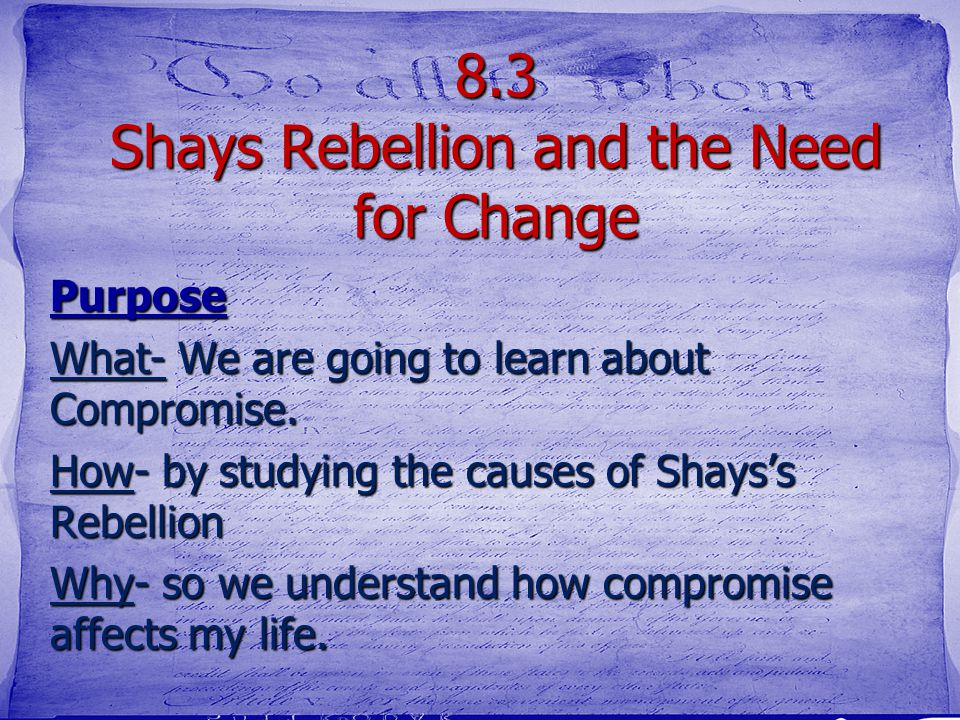 8.3 Shays Rebellion and the Need for Change