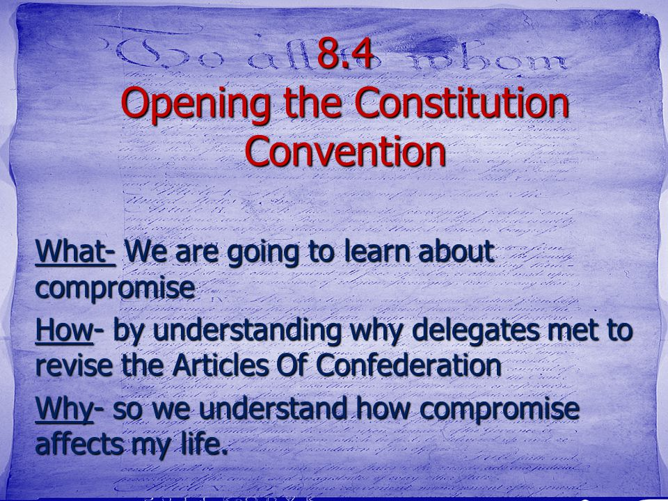 8.4 Opening the Constitution Convention