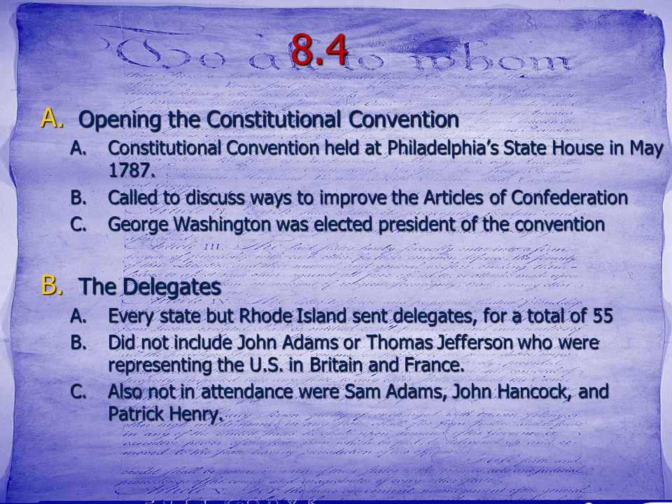 8.4 Opening the Constitutional Convention The Delegates