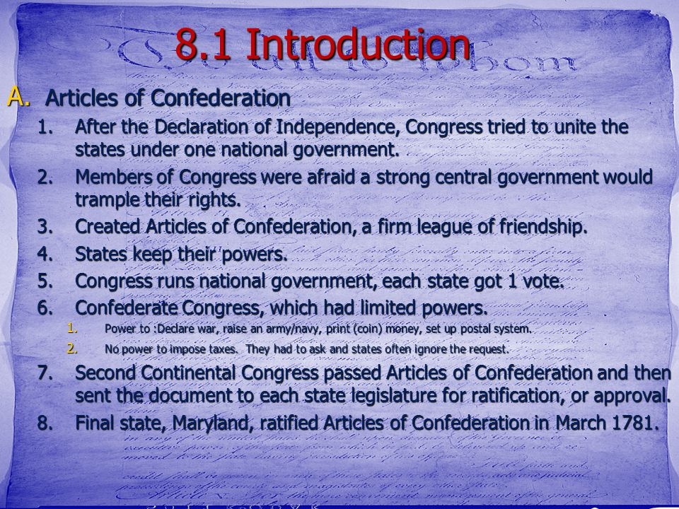 8.1 Introduction Articles of Confederation
