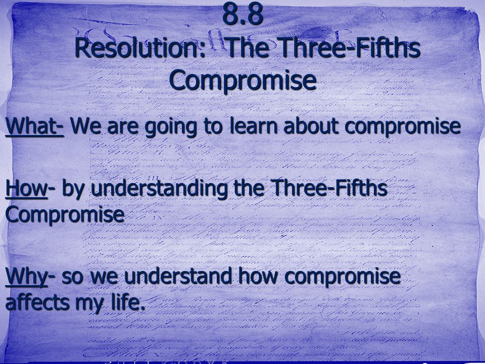 8.8 Resolution: The Three-Fifths Compromise