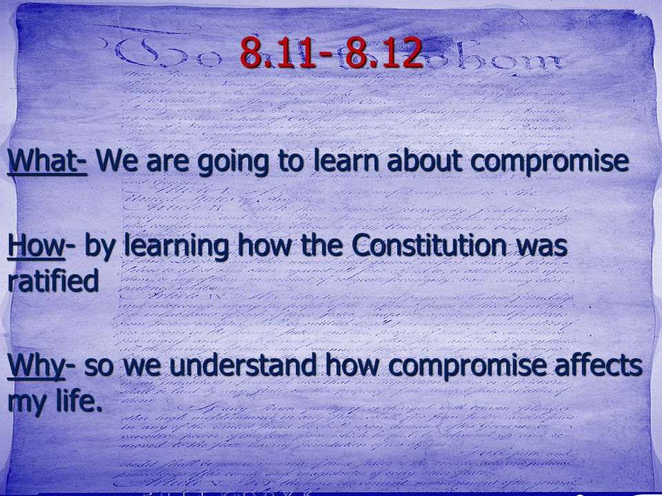 8.11- 8.12 What- We are going to learn about compromise