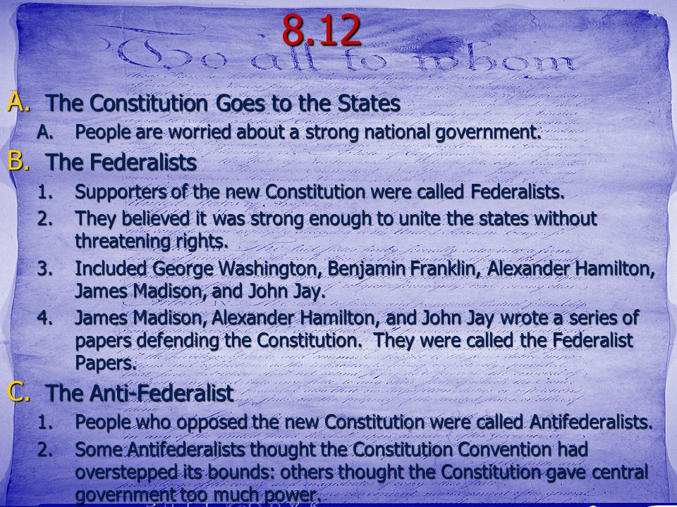8.12 The Constitution Goes to the States The Federalists