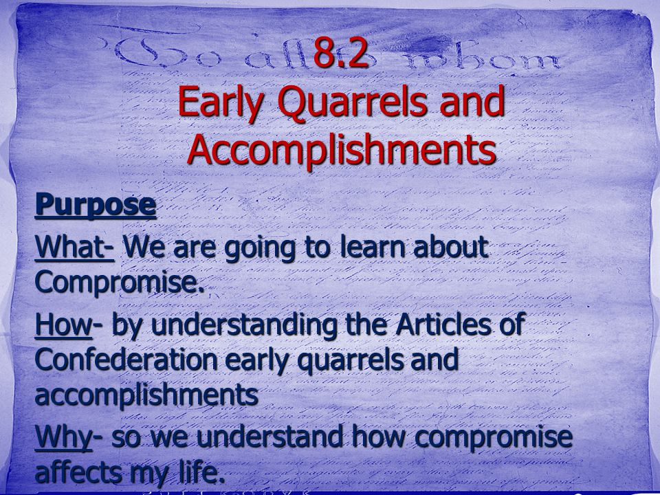 8.2 Early Quarrels and Accomplishments