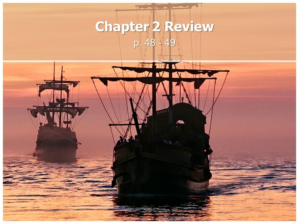 Chapter 2 Review p. 48 - 49