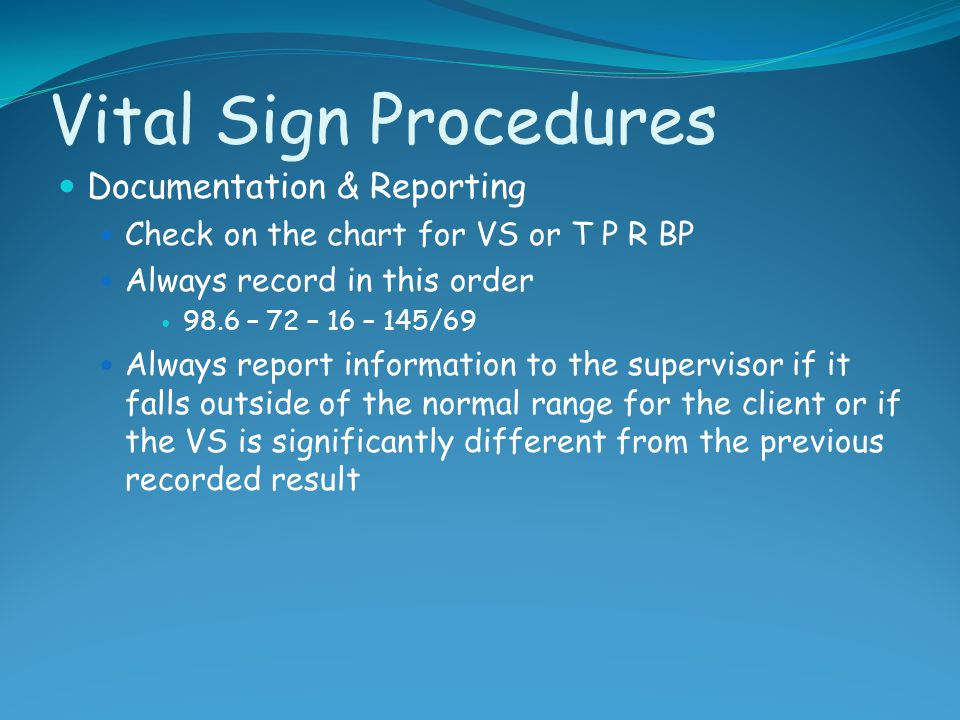 Vital Sign Procedures Documentation & Reporting