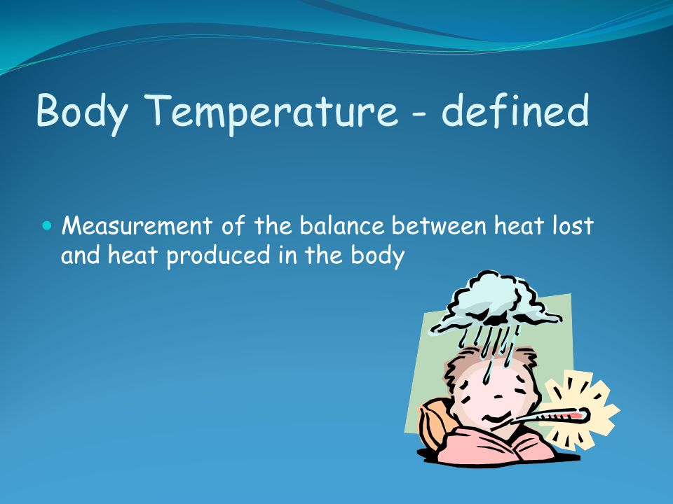 Body Temperature - defined