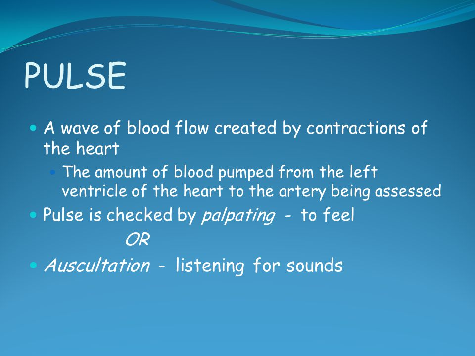 PULSE Auscultation - listening for sounds