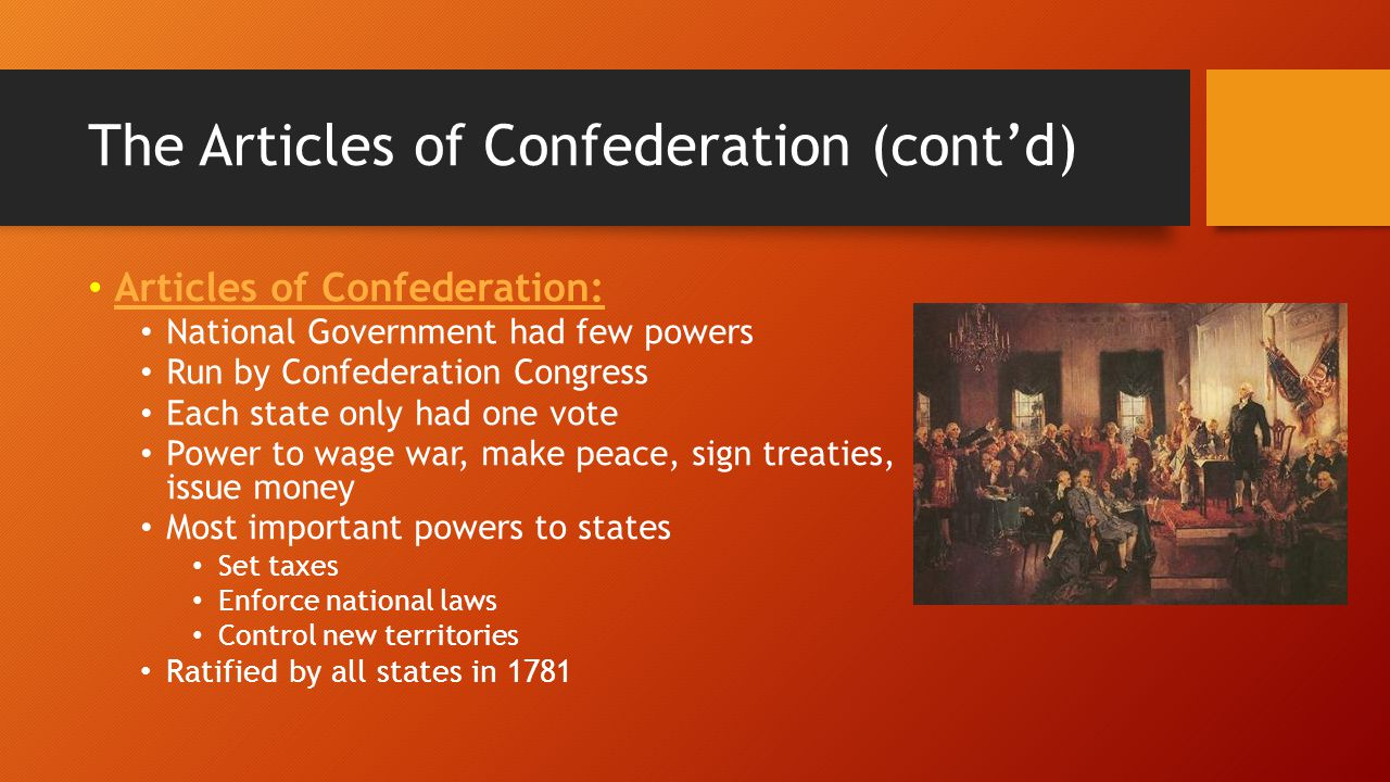 The Articles of Confederation (cont'd)