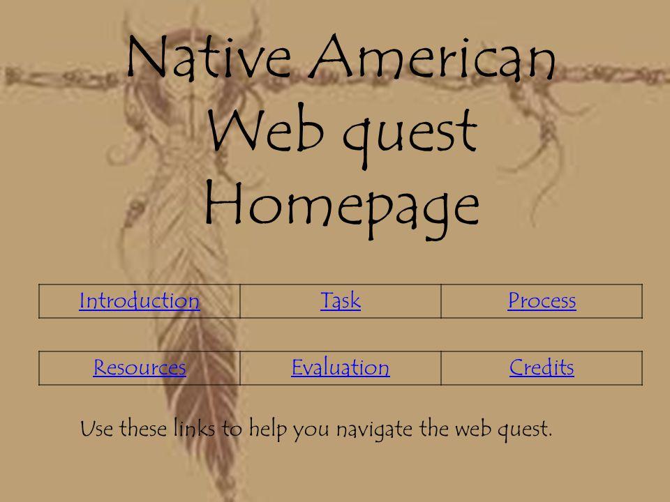 Native American Web quest Homepage
