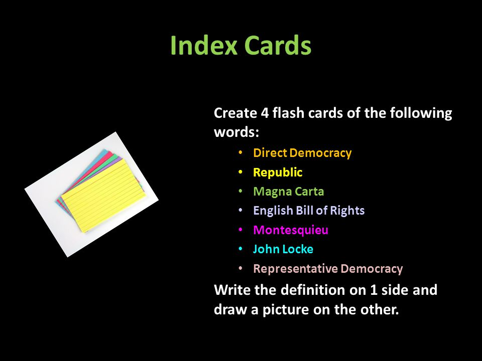 Index Cards Create 4 flash cards of the following words: