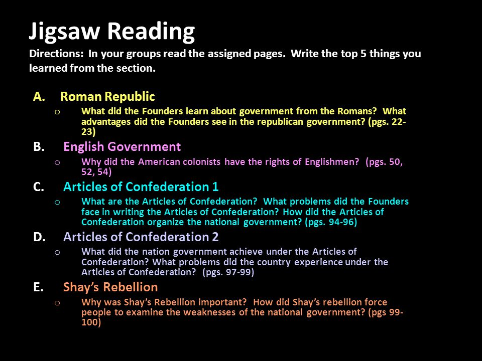 Jigsaw Reading Directions: In your groups read the assigned pages