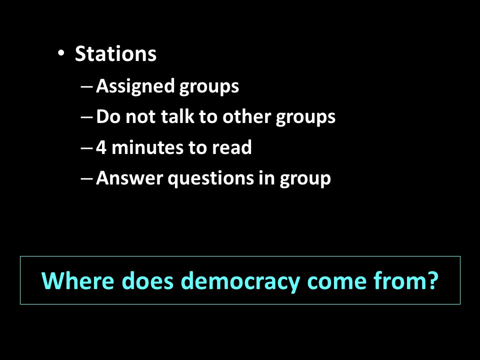 Where does democracy come from