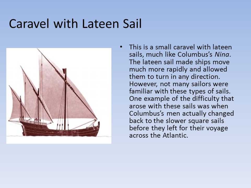 Caravel with Lateen Sail