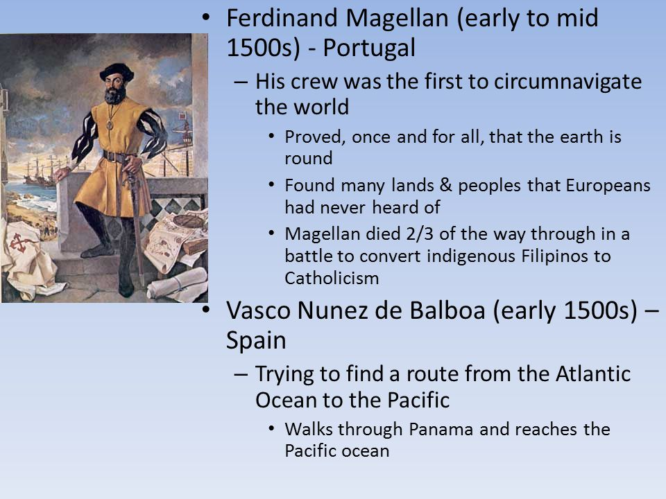 Ferdinand Magellan (early to mid 1500s) - Portugal