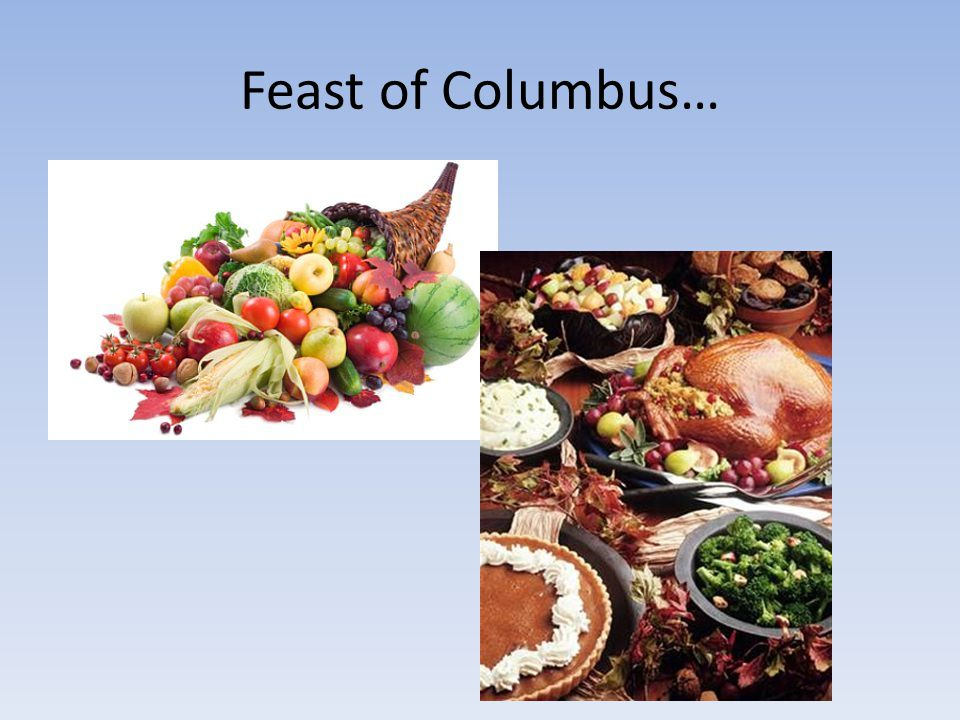 Feast of Columbus…
