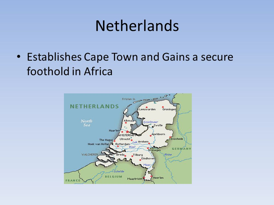 Netherlands Establishes Cape Town and Gains a secure foothold in Africa