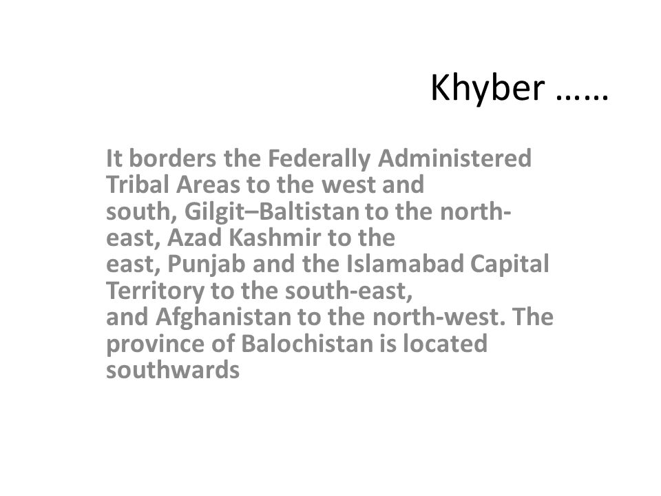 Khyber ……