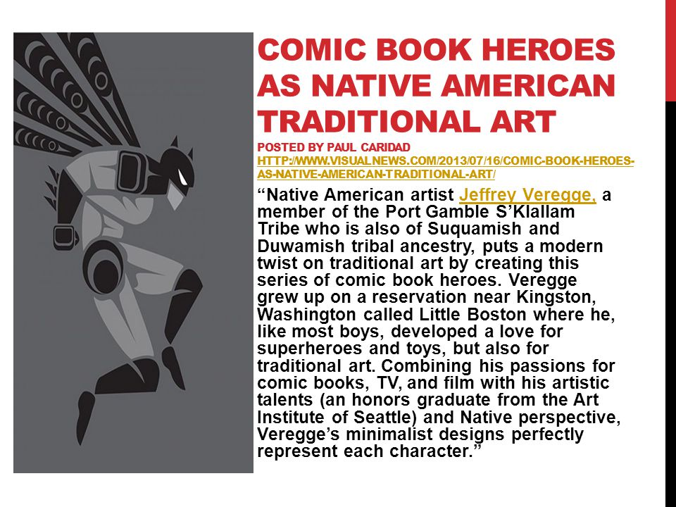 Comic Book Heroes As Native American Traditional Art Posted by Paul Caridad http://www.visualnews.com/2013/07/16/comic-book-heroes-as-native-american-traditional-art/