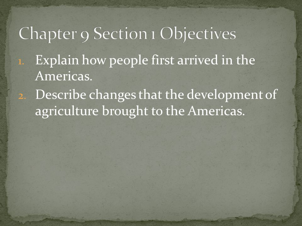 Chapter 9 Section 1 Objectives