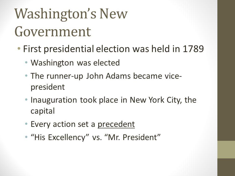 Washington's New Government