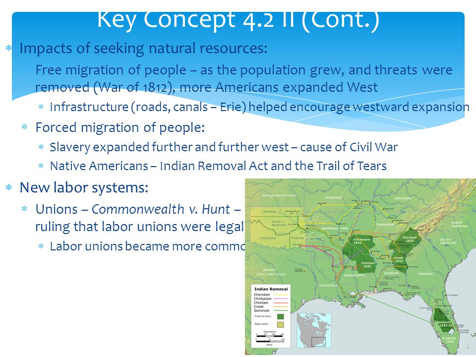 Key Concept 4.2 II (Cont.) Impacts of seeking natural resources:
