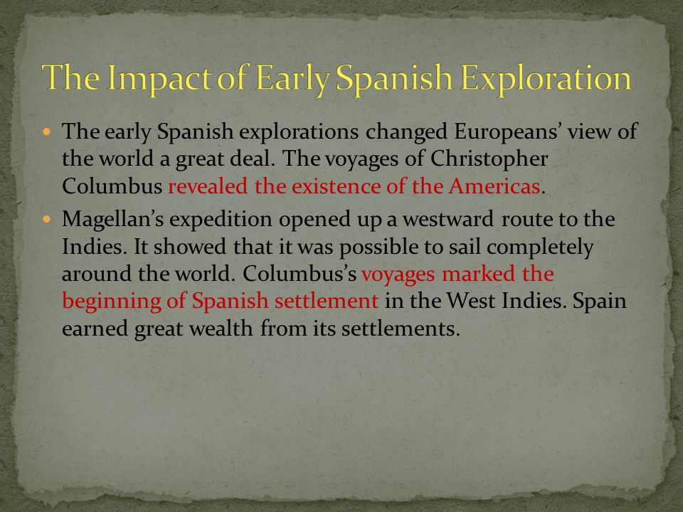 The Impact of Early Spanish Exploration