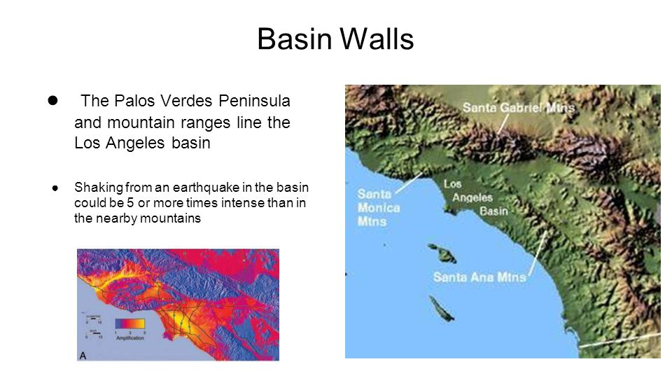 Basin Walls The Palos Verdes Peninsula and mountain ranges line the Los Angeles basin.