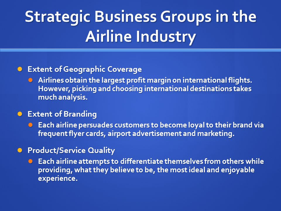 Strategic Business Groups in the Airline Industry
