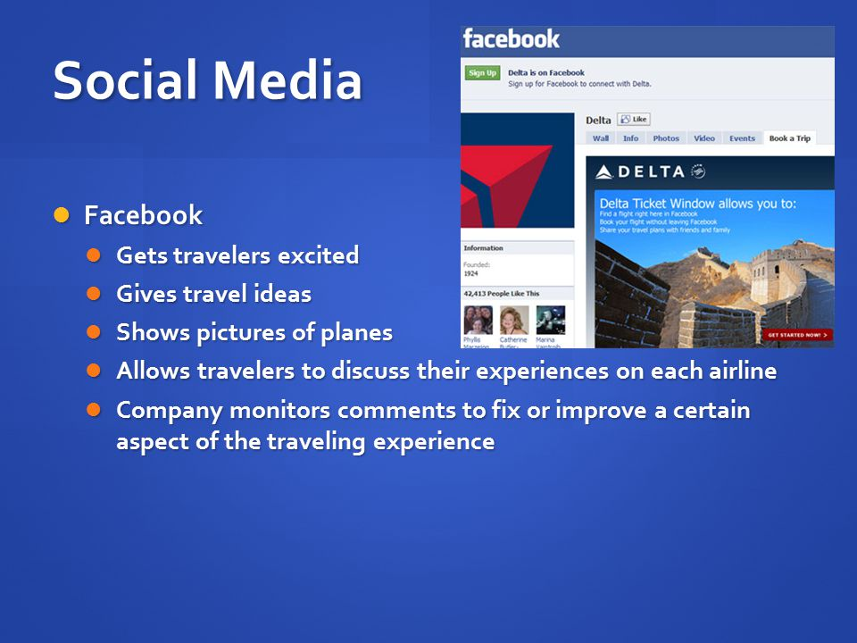 Social Media Facebook Gets travelers excited Gives travel ideas