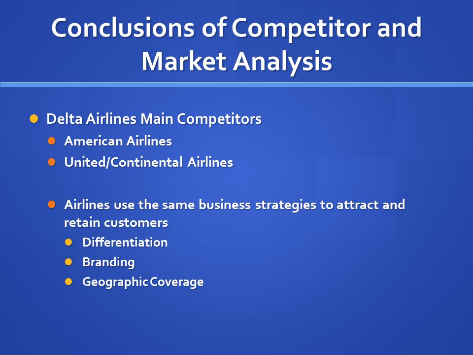 Conclusions of Competitor and Market Analysis