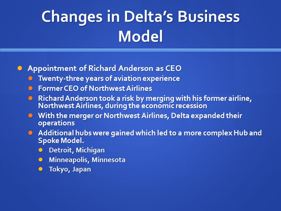 Changes in Delta's Business Model
