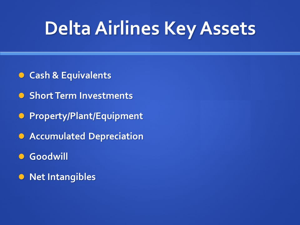 Delta Airlines Key Assets