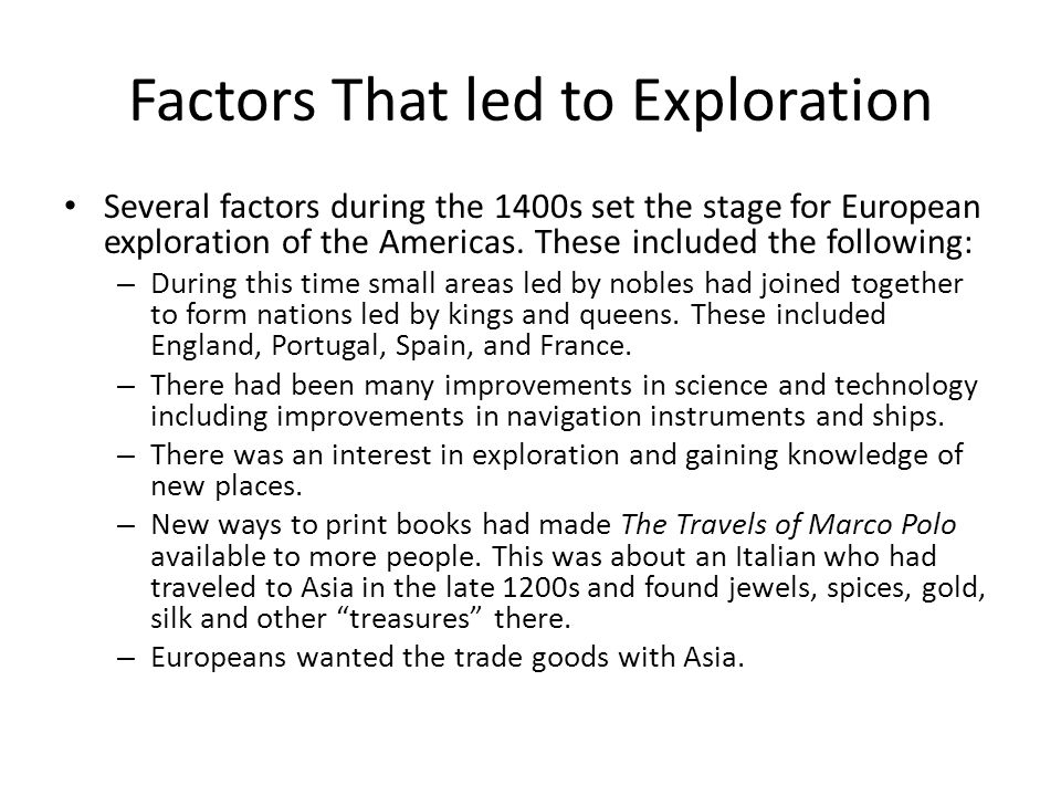 The World Made New Why The Age Of Exploration Happened: Reasons For Exploration