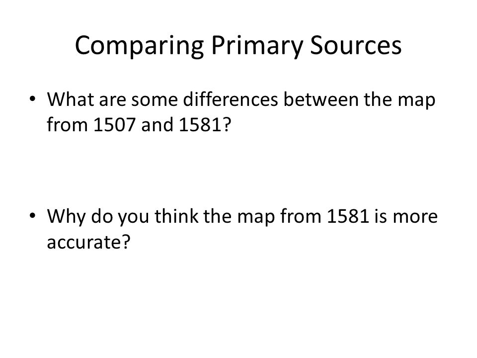 Comparing Primary Sources