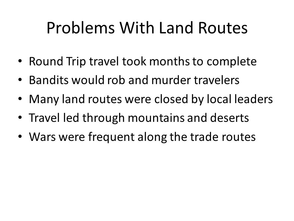 Problems With Land Routes