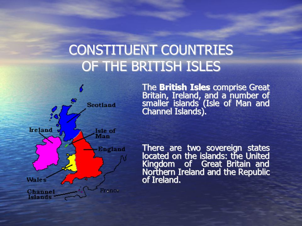 CONSTITUENT COUNTRIES OF THE BRITISH ISLES