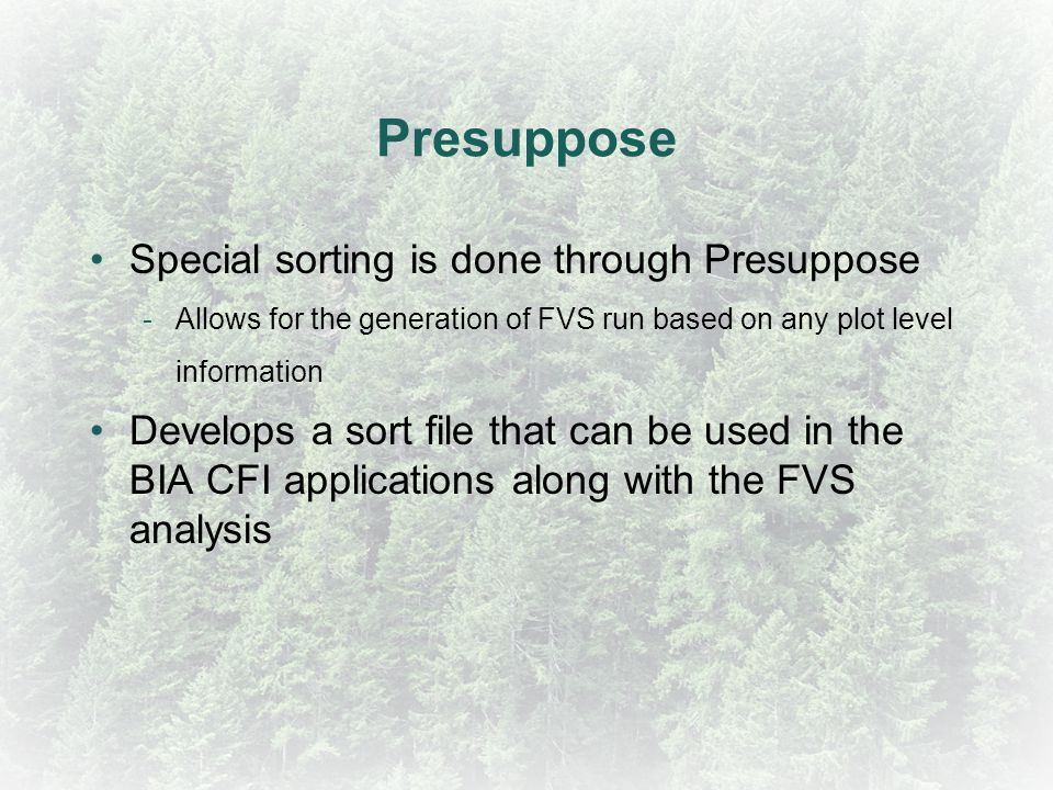 Presuppose Special sorting is done through Presuppose
