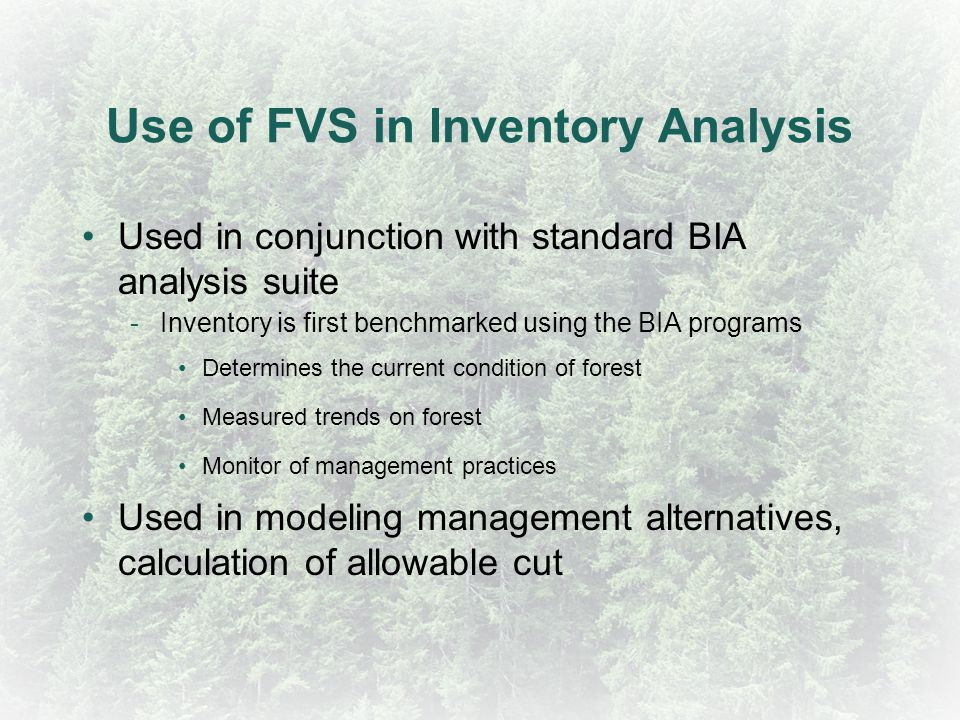 Use of FVS in Inventory Analysis