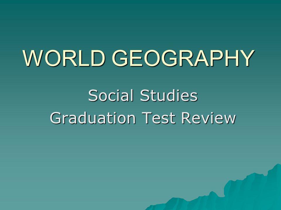 Social Studies Graduation Test Review
