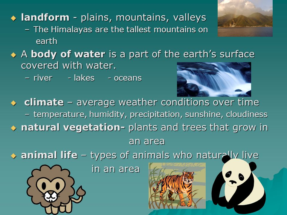 landform - plains, mountains, valleys