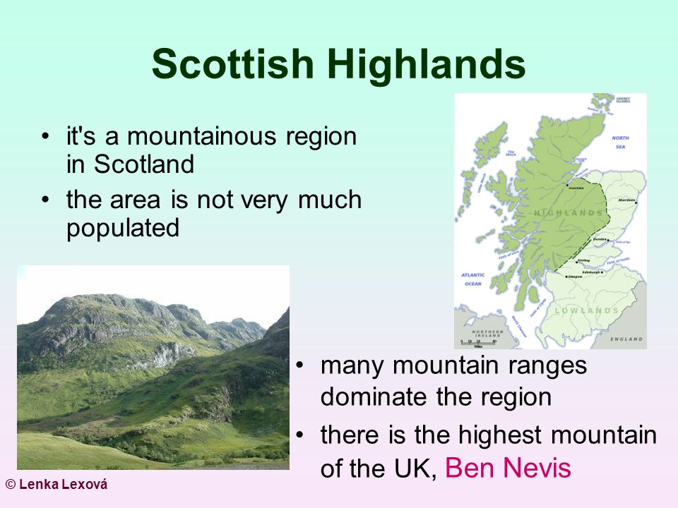 Scottish Highlands it s a mountainous region in Scotland