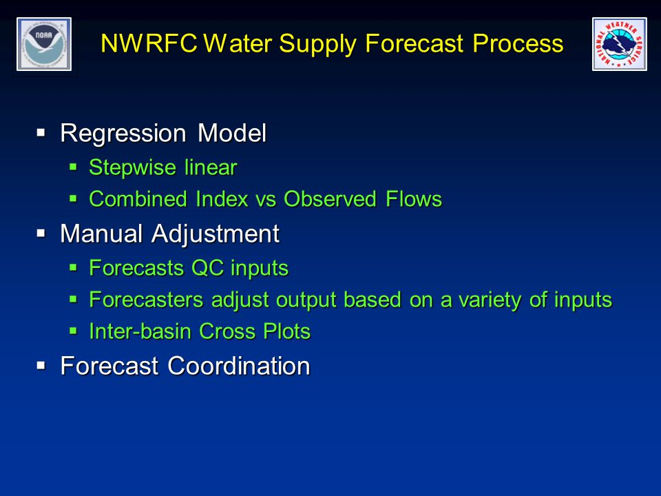 NWRFC Water Supply Forecast Process