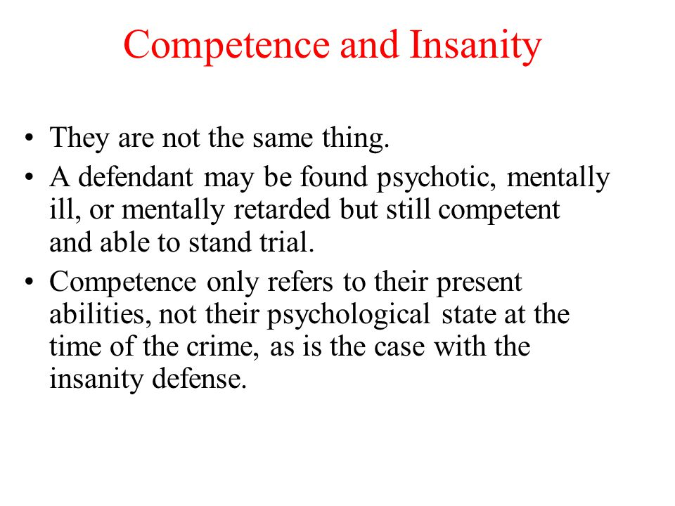 Competence and Insanity