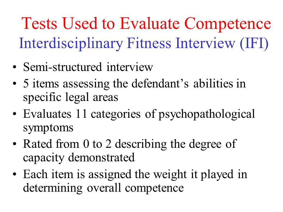 Tests Used to Evaluate Competence Interdisciplinary Fitness Interview (IFI)
