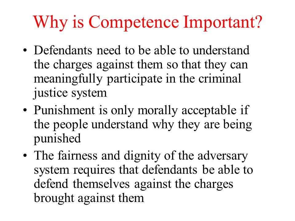 Why is Competence Important