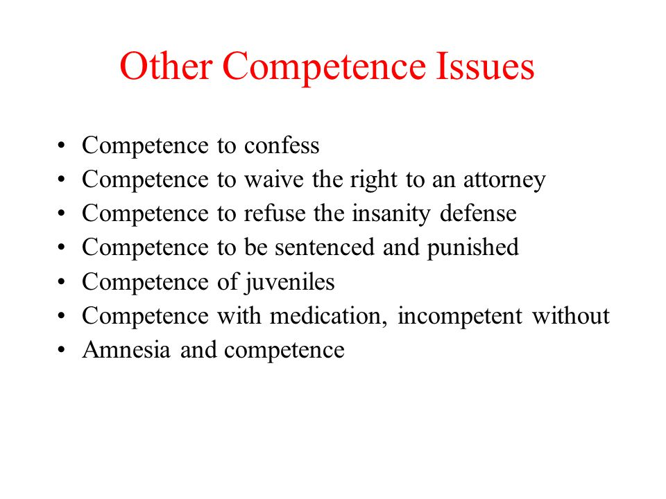 Other Competence Issues